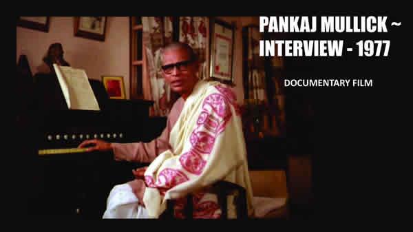 Pankaj Mullick - The Musical Pioneer