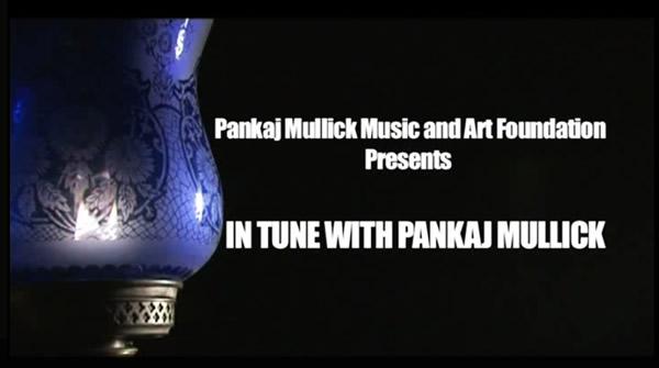 In Tune With Pankaj Mullick